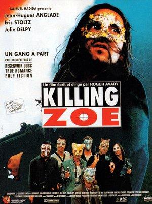 Фильм «Убить Зои» (1994)