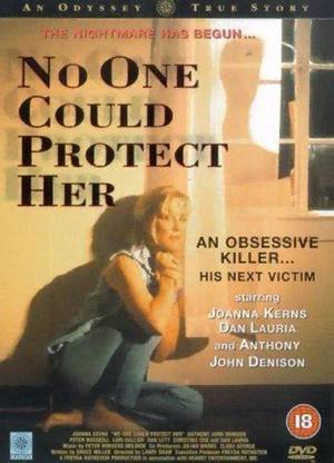 Фільм «Никто не смог защитить её» (1996)