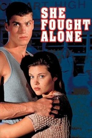 Фільм «Она сражалась в одиночку» (1995)