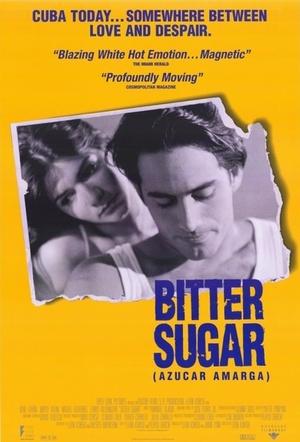 Фильм «Горький сахар» (1996)
