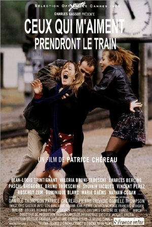 Фильм «Те, кто меня любит, поедут поездом» (1998)