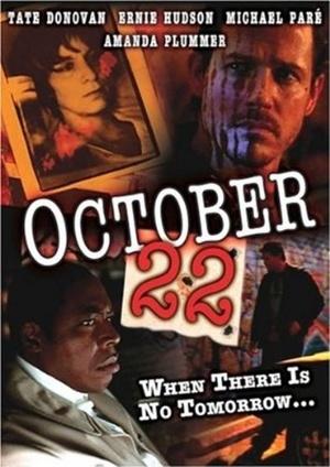 Фильм «22 октября» (1998)