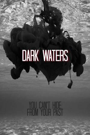 Фільм «Dark Waters» (2014)