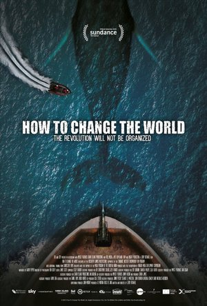 Фильм «Как изменить мир» (2015)