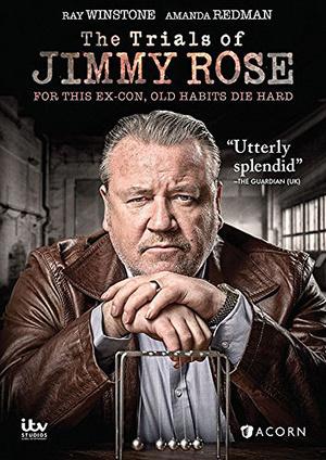 Сериал «Испытание Джимми Роуза» (2015)