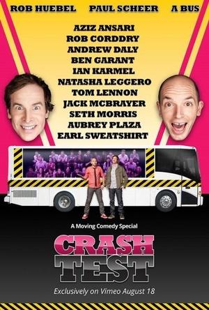 Фильм «Crash Test: With Rob Huebel and Paul Scheer» (2015)