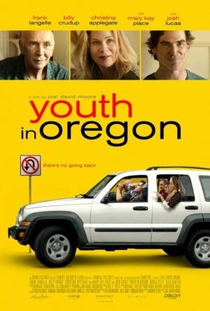 Фильм «Молодость в Орегоне» (2016)