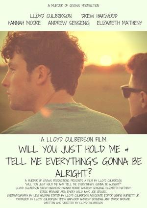 Фільм «Ты просто возьмёшь меня за руку и скажешь, что всё будет хорошо?» (2015)