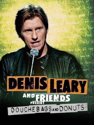 Фільм «Denis Leary & Friends Presents: Douchbags & Donuts» (2011)