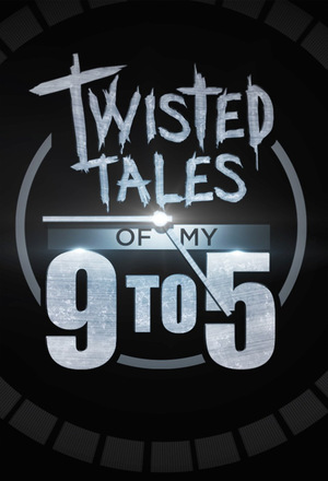 Серіал «Twisted Tales of My 9 to 5» (2015)