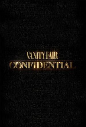 Сериал «Vanity Fair: Конфиденциально» (2015 – ...)