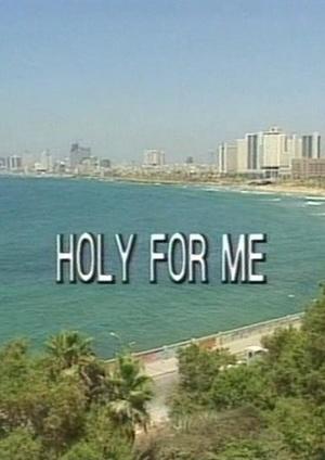 Фильм «Holy for Me» (1995)