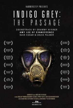 Фильм «Indigo Grey: The Passage» (2014)
