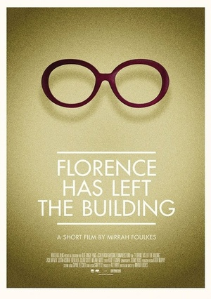 Фильм «Florence Has Left the Building» (2014)