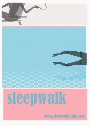 Фильм «Sleepwalk» (2020)
