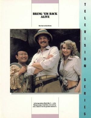 Серіал «Bring 'Em Back Alive» (1982 – 1983)