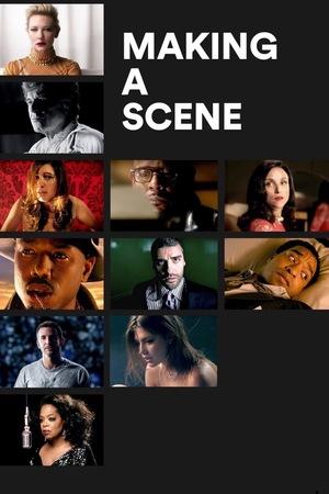 Фільм «Making a Scene» (2013)
