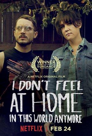 Фільм «У цьому світі я більше не відчуваю себе як вдома» (2016)