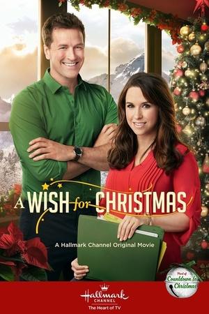 Фильм «Рождественское желание» (2016)