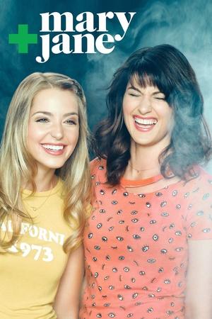 Серіал «Мэри + Джейн» (2016)