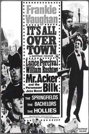 Фильм «It's All Over Town» (1964)
