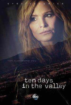Сериал «Десять дней в долине» (2017 – 2018)