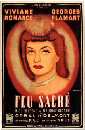 Фільм «Feu sacré» (1942)