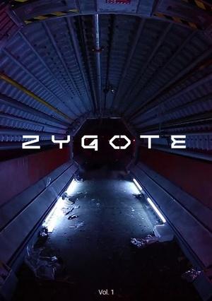 Фильм «Зигота» (2017)