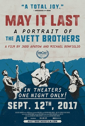 Фільм «May It Last: A Portrait of the Avett Brothers» (2017)