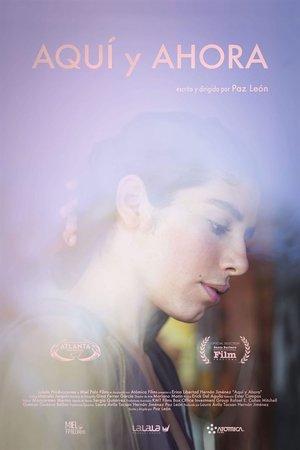 Фильм «Aquí y ahora» (2019)