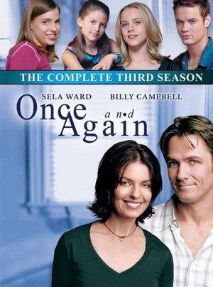 Серіал «Опять и снова» (1999 – 2002)