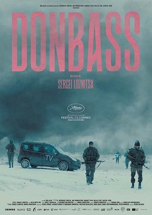 Фильм «Донбасс» (2018)
