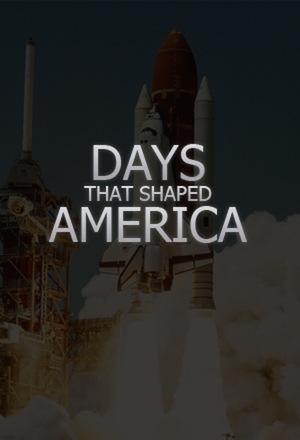 Сериал «Days That Shaped America» (2018 – ...)