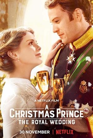 Фильм «Принц на Рождество: Королевская свадьба» (2018)