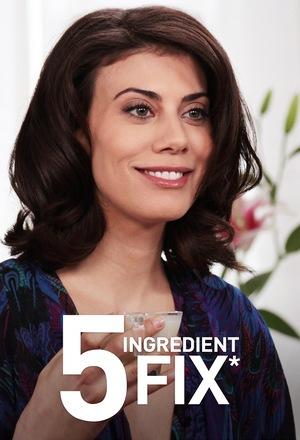 Серіал «5 Ingredient Fix» (2009 – 2011)