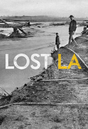 Сериал «Lost L.A.» (2016 – ...)