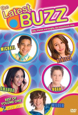 Серіал «The Latest Buzz» (2007 – 2010)