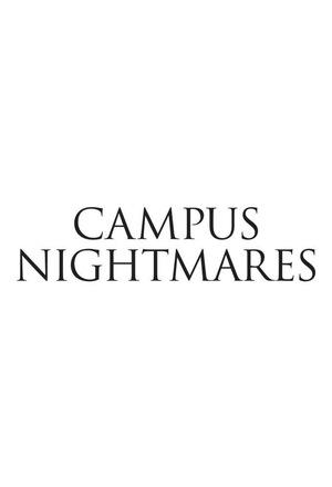 Серіал «Campus Nightmares» (2014)