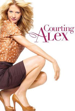 Серіал «Courting Alex» (2006)