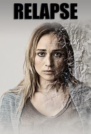 Серіал «Relapse» (2011)