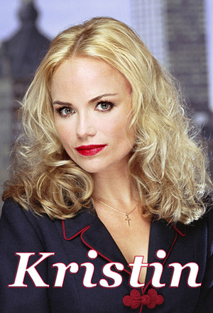 Серіал «Kristin» (2001)