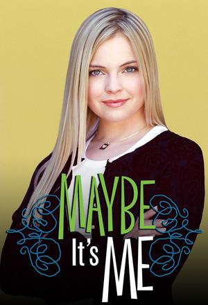 Серіал «Maybe It's Me» (2001 – 2002)