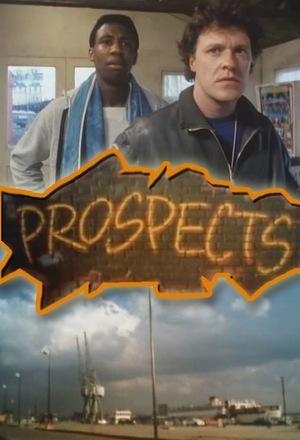 Серіал «Prospects» (1986)