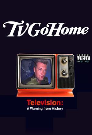 Серіал «TV Go Home» (2001)
