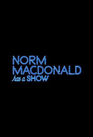 Серіал «У Норма МакДональда есть шоу» (2018)