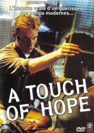 Фильм «Прикоснуться к надежде» (1999)