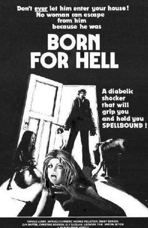 Фильм «Рожденный для ада» (1976)