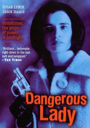 Серіал «Опасная леди» (1995)