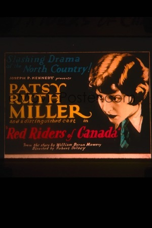 Фільм «Red Riders of Canada» (1928)