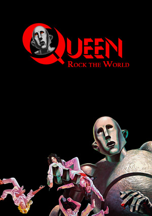 Фильм «Queen: Rock the World» (2017)